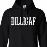 DILLIGAF Hoodie