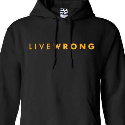 LiveWrong Hoodie