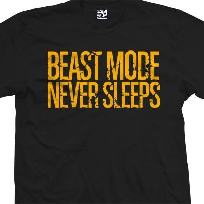 Beast Mode Never Sleeps
