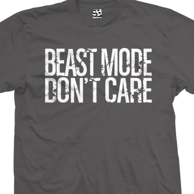 Beast Mode Don't Care
