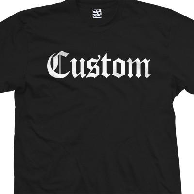 Custom Old English