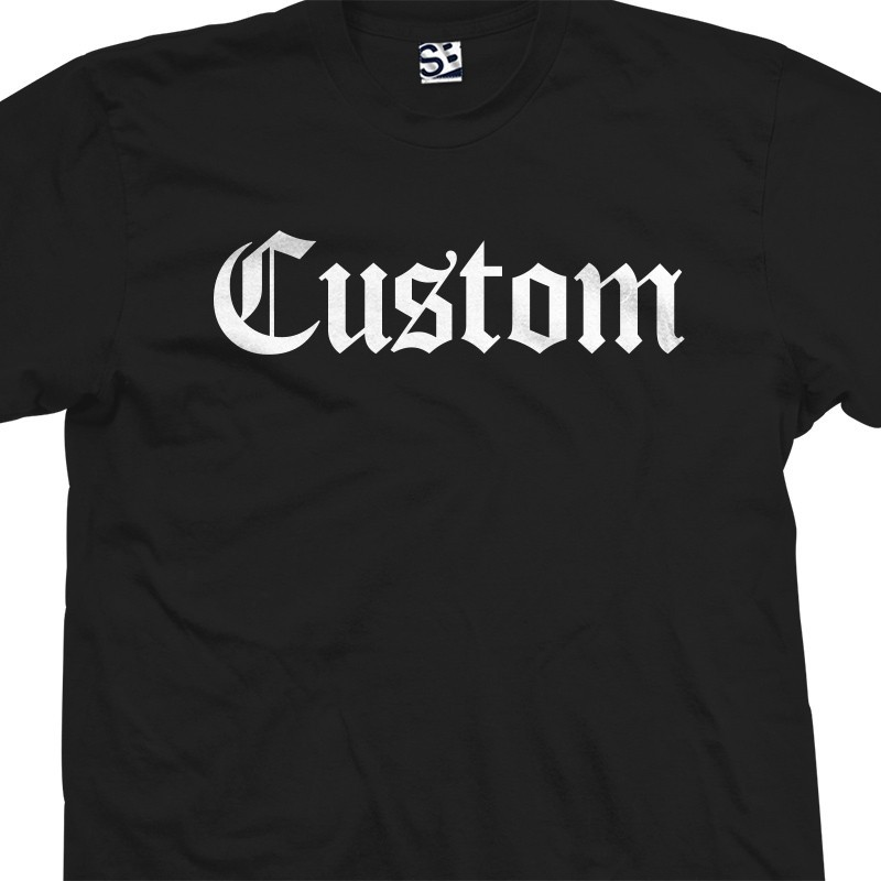 Custom classic old english personalized t shirt for T shirts online custom