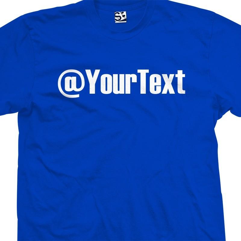 Custom Twitter Name Personalized T-Shirt 501f397372e