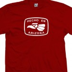 Hecho En Arizona T-Shirt