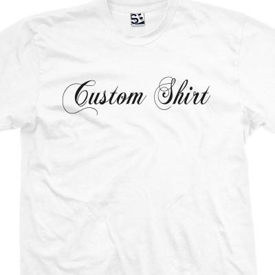 Custom Fancy Script Font T Shirt