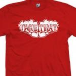 Take That Fist Knuckles Tattoo T-Shirt
