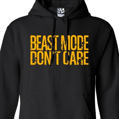 Beast Mode Don't Care Hoodie
