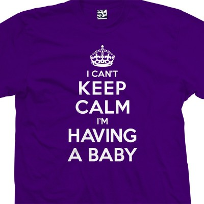 Having a Baby Can't Keep Calm Shirt