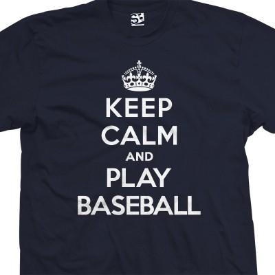 Play Baseball & Keep Calm Shirt