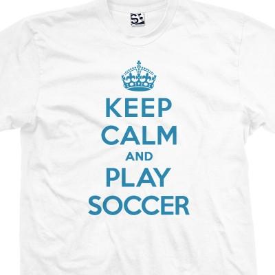 Play Soccer & Keep Calm Shirt
