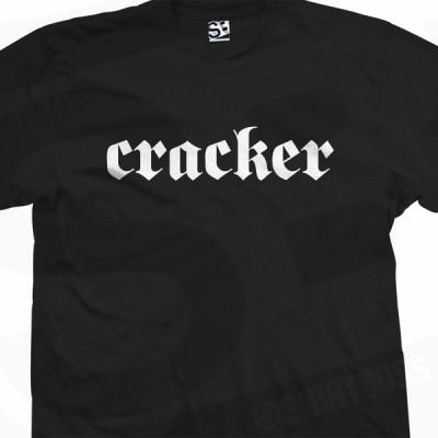 Cracker Ethnic Slur T-Shirt