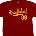 Knucklehead 39 Script T-Shirt