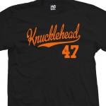 Knucklehead 47 Script T-Shirt