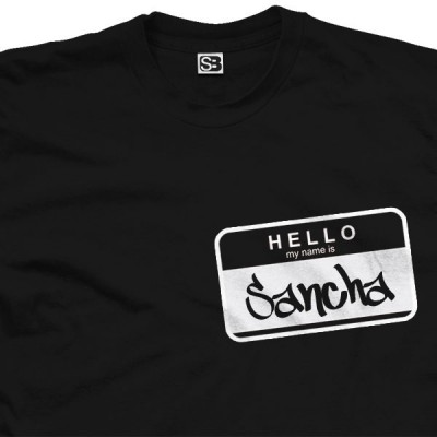 Hello My Name is Sancha Shirt