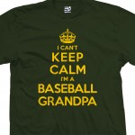 Baseball Grandpa Can't Keep Calm T-Shirt