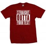 Custom Straight Outta Shirt