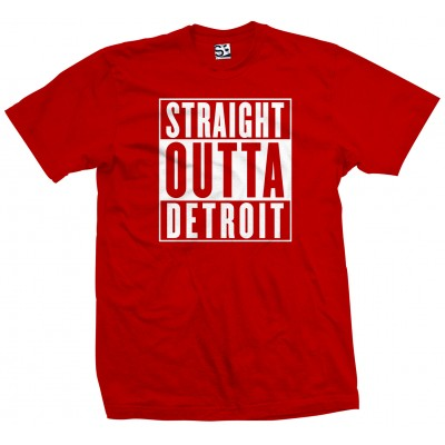 Straight Outta Detroit Shirt