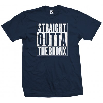 Straight Outta The Bronx Shirt