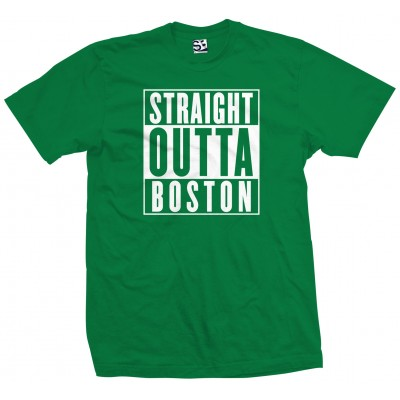 Straight Outta Boston Shirt