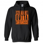 Straight Outta San Francisco Hoodie