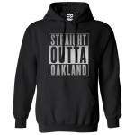 Straight Outta Oakland Hoodie