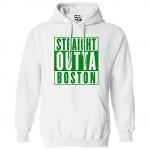 Straight Outta Boston Hoodie