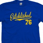 Established 1976 Script T-Shirt