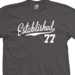 Established 1977 Script T-Shirt