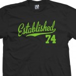 Established 1974 Script T-Shirt