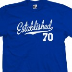 Established 1970 Script T-Shirt