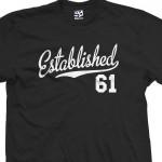 Established 1961 Script T-Shirt
