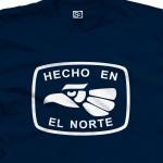 Hecho En El Norte T-Shirt