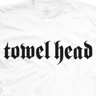 Towel Head Shirt
