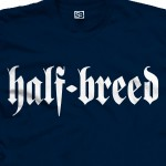 Half-Breed Shirt