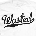 Wasted Baseball & Softball T-Shirt