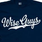 Wise Guys Baseball Shirt