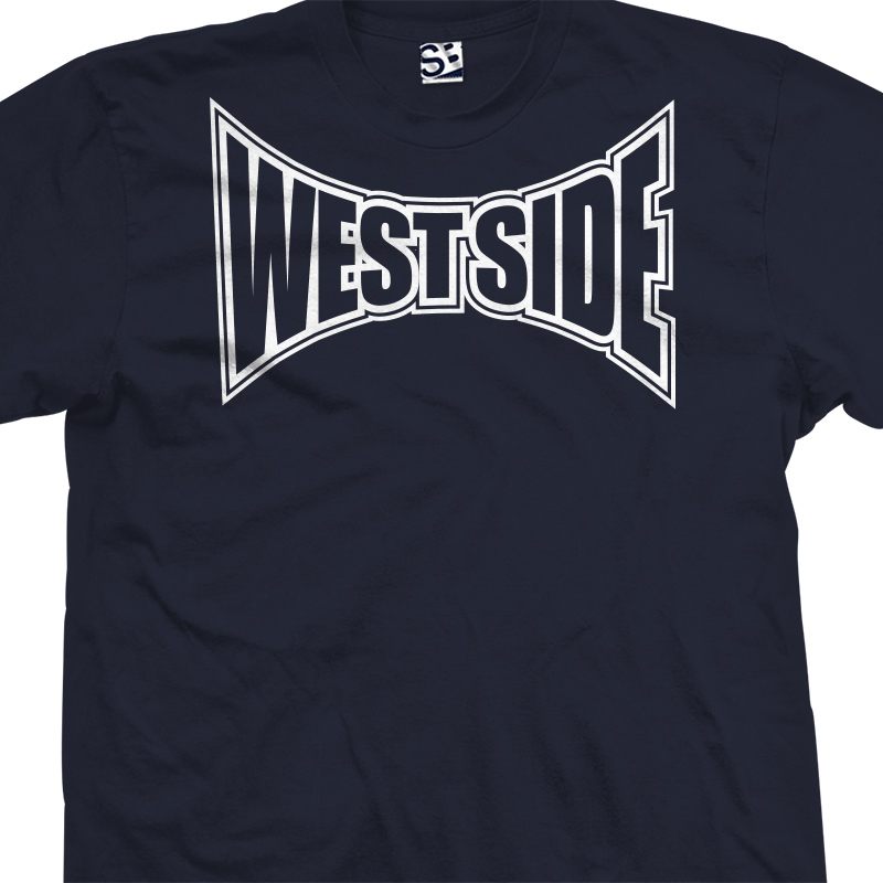 West Side Tapped Out T Shirt