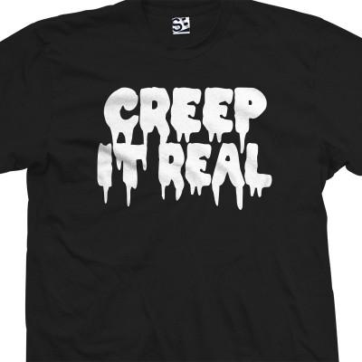Creep It Real T-Shirt