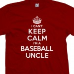 Baseball Uncle Can't Keep Calm T-Shirt