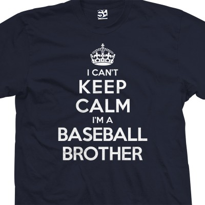 Baseball Brother Can't Keep Calm T-Shirt