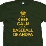 Baseball Grandpa Can't Keep Calm T-Shirt