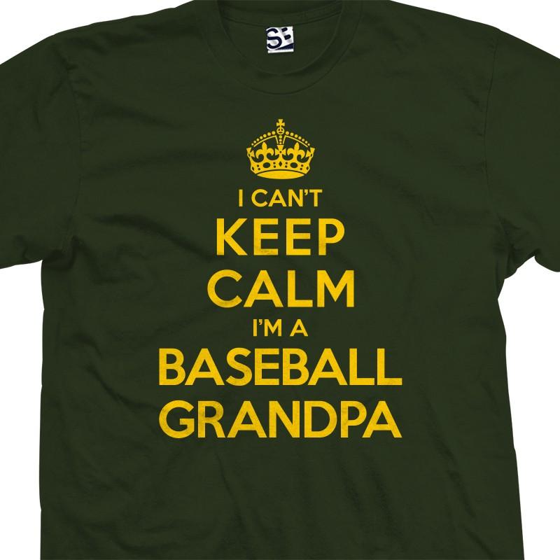 451c1170b6db ... personalized grandpa shirts lucky charms; i can t keep calm i m a  baseball grandpa t shirt ...