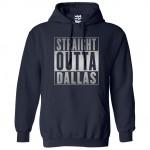 Straight Outta Dallas Hoodie
