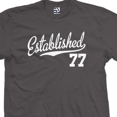 Established 1977 Script T-Shirt