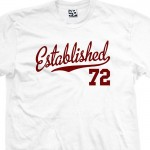 Established 1972 Script T-Shirt