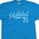 Established 1971 Script T-Shirt