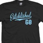 Established 1968 Script T-Shirt
