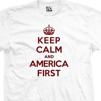 America 1st Keep Calm T-Shirt