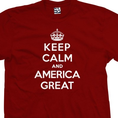 America Great Keep Calm Shirt