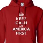 America 1st Keep Calm Hoodie